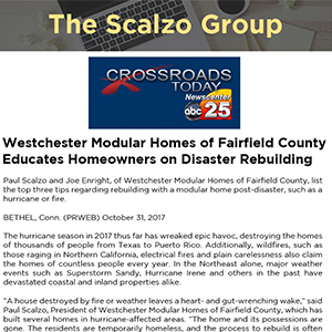 Westchester Modular Homes of Fairfield County Educates Homeowners on Disaster Rebuilding