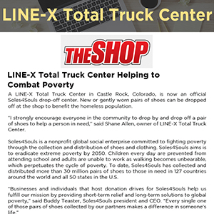 LINE-X Total Truck Center Helping Soles4Souls Combat Poverty