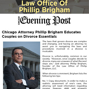 Chicago Attorney Phillip Brigham Educates Couples on Divorce Essentials