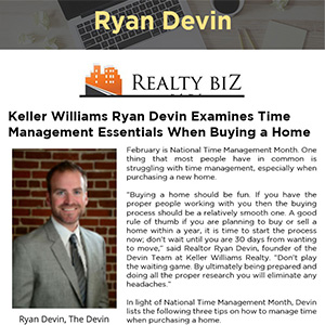 Keller Williams Ryan Devin Examines Time Management Essentials When Buying a Home