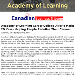 Academy of Learning Career College Airdrie Marks 20 Years Helping People Redefine Their Careers