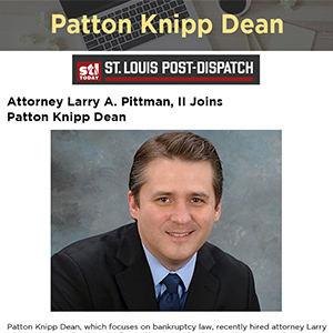 Attorney Larry A. Pittman, II Joins Patton Knipp Dean