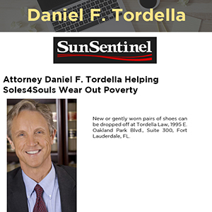 Attorney Daniel F. Tordella Helping Soles4Souls Wear Out Poverty