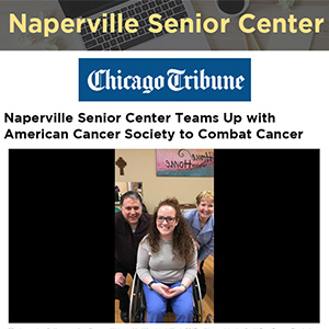 Naperville Senior Center Teams Up with American Cancer Society to Combat Cancer