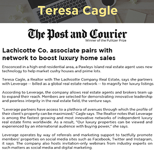 Lachicotte Co. associate pairs with network to boost luxury home sales
