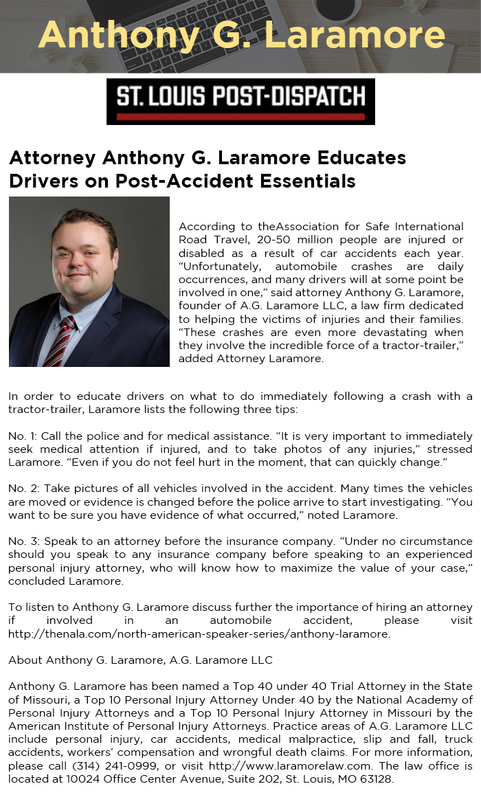 Attorney Anthony G. Laramore Educates Drivers on Post-Accident Essentials