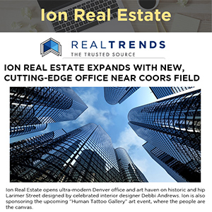 ION REAL ESTATE EXPANDS WITH NEW, CUTTING-EDGE OFFICE NEAR COORS FIELD