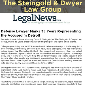 Defense Lawyer marks 35 years representing the accused in Detroit
