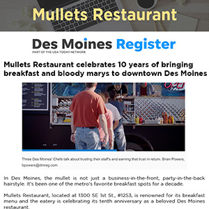 Mullets Restaurant celebrates 10 years of bringing breakfast and bloody marys to downtown Des Moines