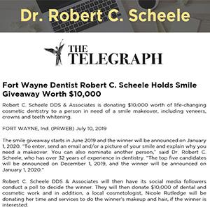 Fort Wayne Dentist Robert C. Scheele Holds Smile Giveaway Worth $10,000
